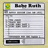 Bob Harris Session (2nd January 1973) by Babe Ruth (Baseball)