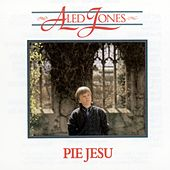 Play & Download Pie Jesu by Aled Jones | Napster