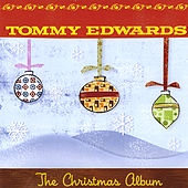 Play & Download The Christmas Album by Tommy Edwards | Napster