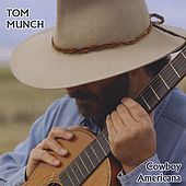 Play & Download Cowboy Americana by Tom Munch | Napster