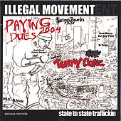 illegal Movement state state Traffickin by Tommy Gunz