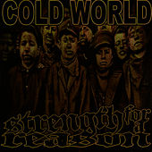 Cold World, Strength for a Reason - Split 7