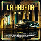 Play & Download La Habana de Noche by Various Artists | Napster