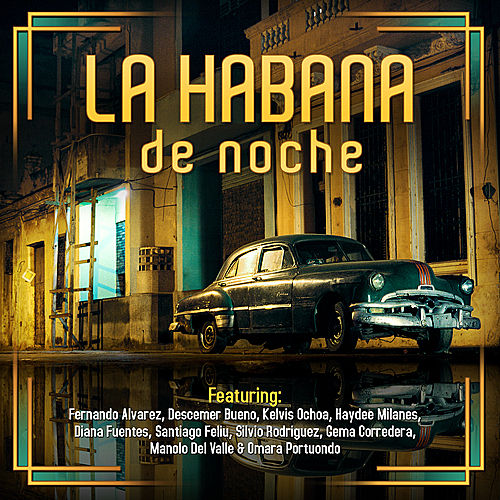 La Habana de Noche by Various Artists