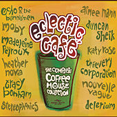 Play & Download Eclectic Cafe: The Complete Coffee House Collection by Various Artists | Napster