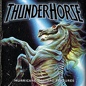 Play & Download Hurricane Bastard Features by Thunderhorse | Napster