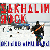 Sakhalin Rock by Oki Dub Ainu Band