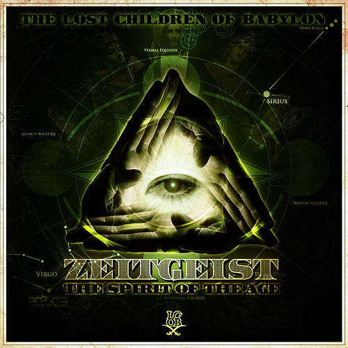 Play & Download Zeitgeist: The Spirit Of The Age by The Lost Children Of Babylon | Napster