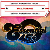 Slippin' And Sloppin' - Part 1 / Slippin' And Sloppin'- Part 2 [Digital 45] - Single by The Supertones
