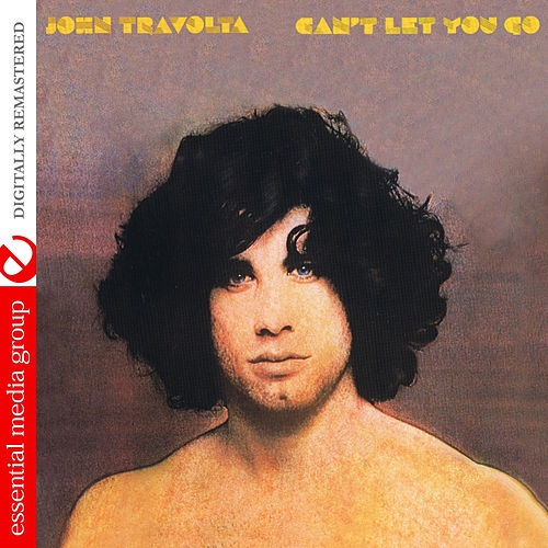 Can't Let You Go by John Travolta