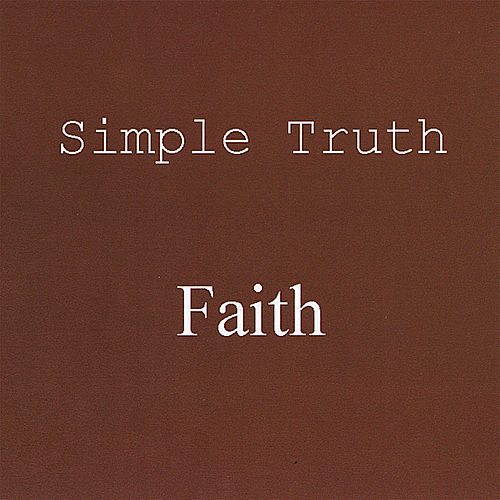 Faith by Simple Truth