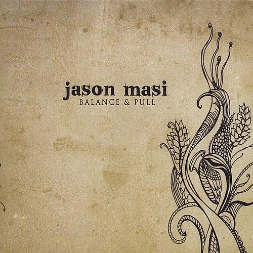 Balance & Pull by Jason Masi