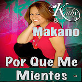 Play & Download Por Que Me Mientes by Makano | Napster