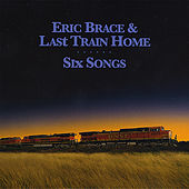 Play & Download Six Songs by Eric Brace | Napster