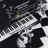 Play & Download September Song by Christopher Boscole | Napster