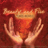Beauty and Fire (Worldbeat Flamenco Jazz Guitar, Smooth Latin American Grooves, Percussion) by Tomas Michaud