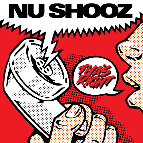 Play & Download Tha's Right by Nu Shooz | Napster