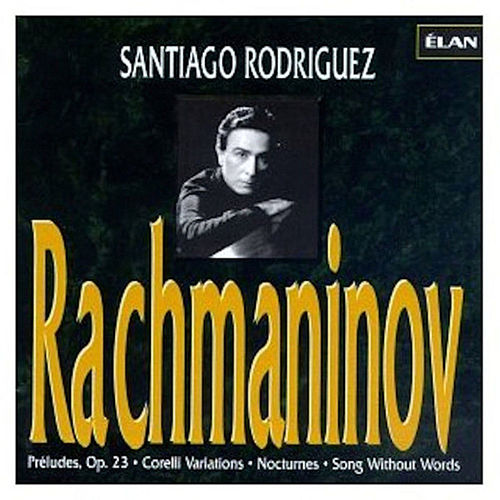 Play & Download Complete Piano Works of Rachmaninov, Vol. 3 by Santiago Rodriguez | Napster