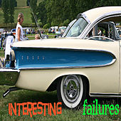 Interesting Failures by Sandy McKnight