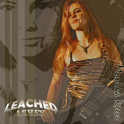 Play & Download Leached Ashes by Monika Reeve | Napster