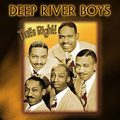 Play & Download That's Right by Deep River Boys | Napster