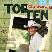 Play & Download Top 10 by Clay Walker | Napster