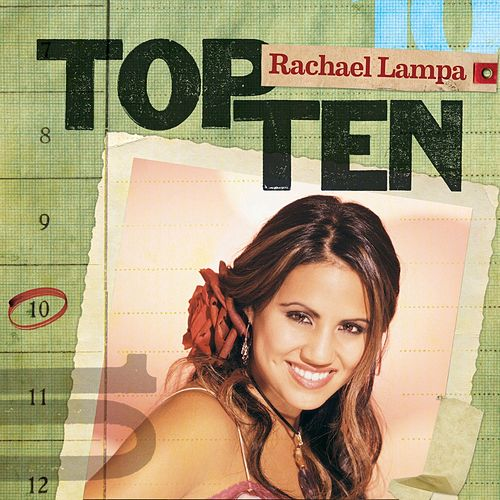 Play & Download Top Ten by Rachael Lampa | Napster