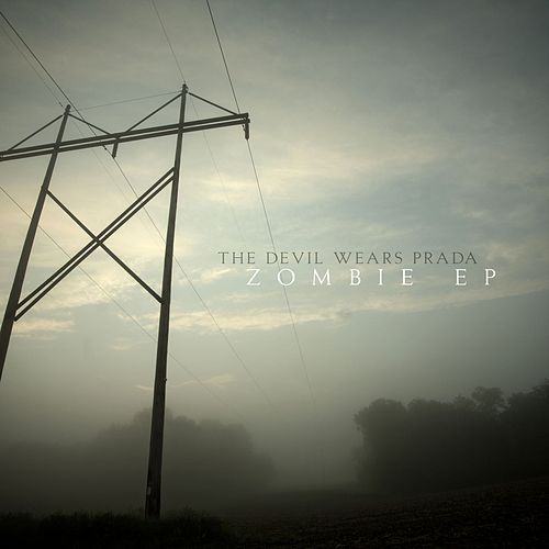 Play & Download Zombie EP by The Devil Wears Prada | Napster
