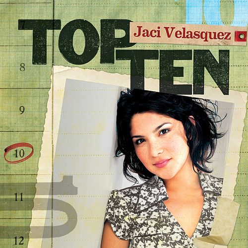 Play & Download Top Ten by Jaci Velasquez | Napster