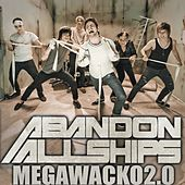 Play & Download Megawacko2.0 - Single by Abandon All Ships | Napster