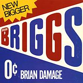 Play & Download Brian Damage by Brian Briggs | Napster