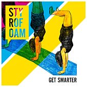 Play & Download Get Smarter [EP] by Styrofoam | Napster