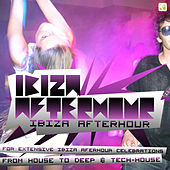 Ibiza Afterhour (for extensive Afterhour celebrations - from House to Deep & Tech-House) by Various Artists