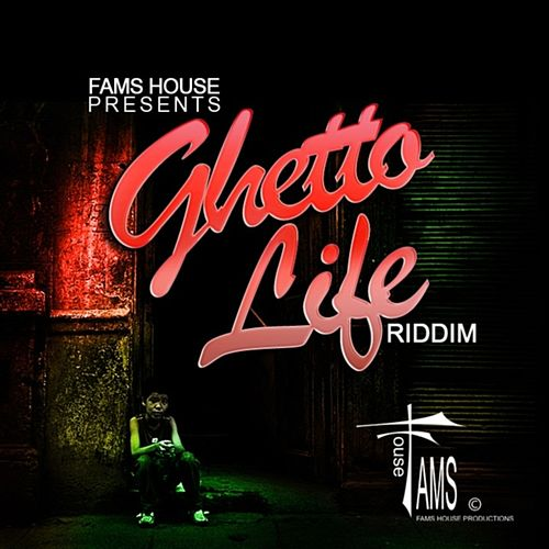 Play & Download Ghetto Life Riddim by Various Artists | Napster