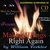 Play & Download Making Things Right Again by William Verkler | Napster