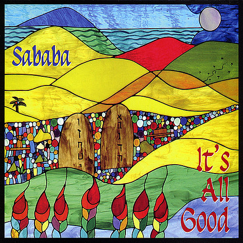 Play & Download It's All Good by Sababa! | Napster