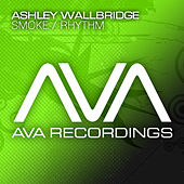 Smoke / Rhythm by Ashley Wallbridge