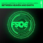 Between Heaven And Earth by Nacho Chapado