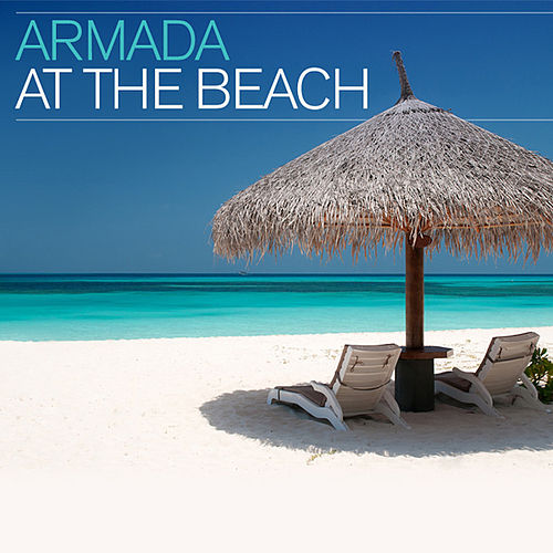 Play & Download Armada At The Beach by Various Artists | Napster