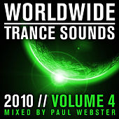Worldwide Trance Sounds 2010, Vol. 4 by Paul Webster