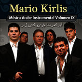 Musica Arabe Instrumental Vol. IX by Mario Kirlis