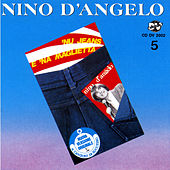 Play & Download Nu jeans e 'na maglietta by Nino D'Angelo | Napster