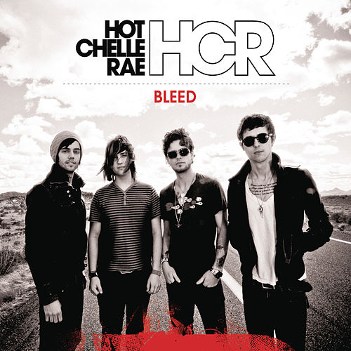 Play & Download Bleed by Hot Chelle Rae | Napster