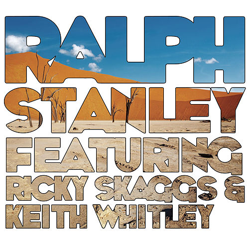 Play & Download Ralph Stanley (feat. Ricky Skaggs & Keith Whitley) by Various Artists | Napster