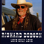 Love Only Love by Richard Dobson