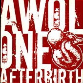 Play & Download Afterbirth by AWOL One | Napster