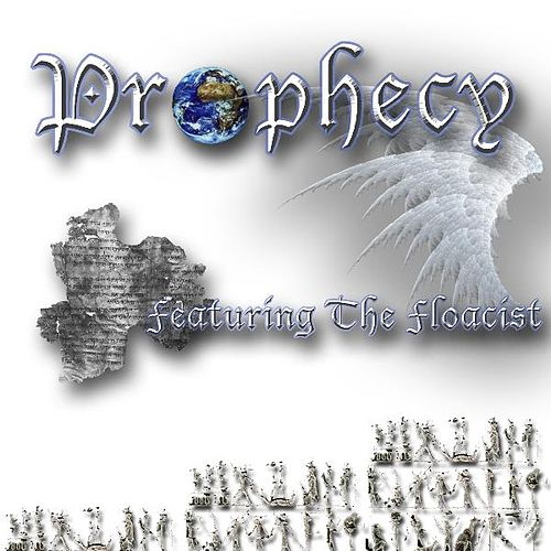 Prophecy by The Floacist