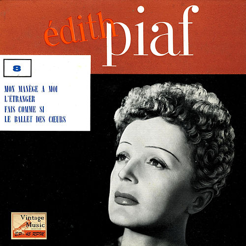 Play & Download Vintage French Song Nº 51 - EPs Collectors 'Mon Manège A Moi' by Edith Piaf | Napster