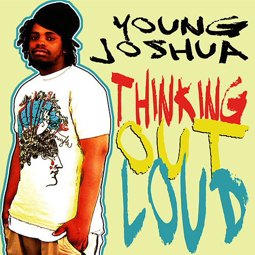 Play & Download Thinking Out Loud by Young Joshua | Napster