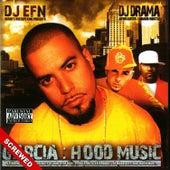 Hood Music - Screwed von DJ Drama